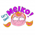 Let's chat! Meiko!