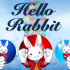 Hello! Rabbit!